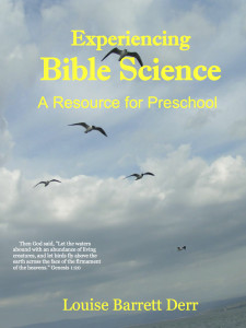 Experiencing Bible Science: A Resource for Preschool